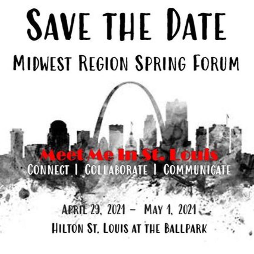 Midwest Region Spring Forum