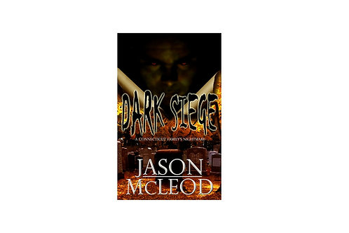 Dark Siege: A Connecticut Family's Nightmare Autographed Paperback