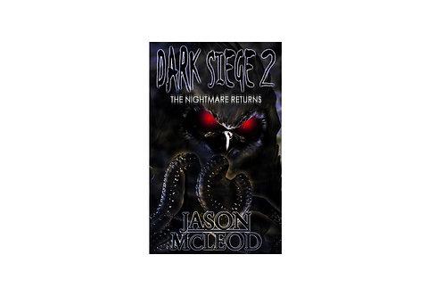 Dark Siege 2: The Nightmare Returns Autographed Paperback