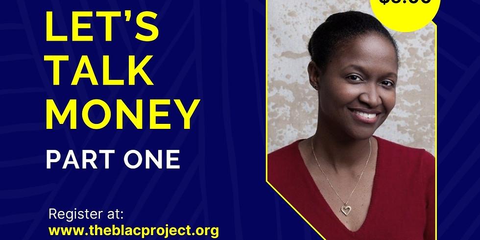 Let's Talk Money, Part One