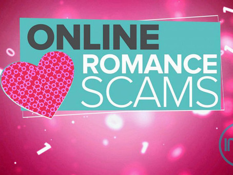 Romance and Dating Scams are on the Rise