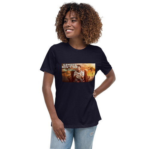 Gamers Don't Die Women's Relaxed T-Shirt