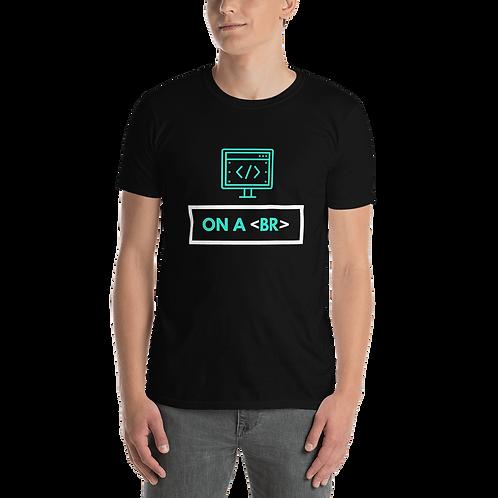 On Break Short-Sleeve Unisex T-Shirt