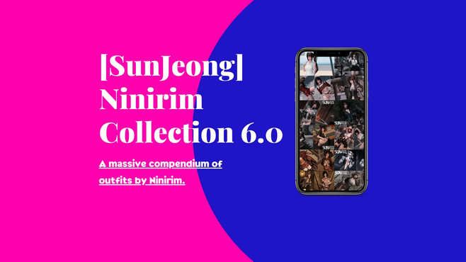 [SunJeong] Ninirim Collection 6.0