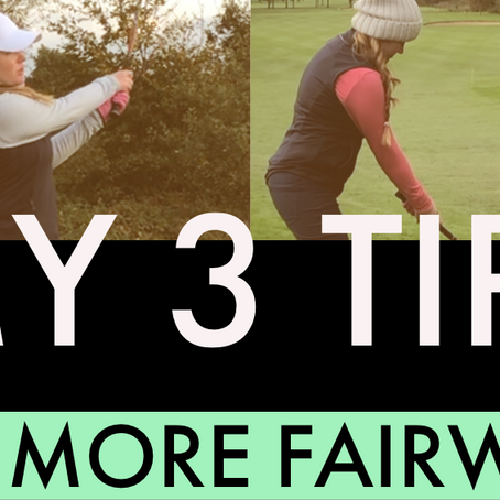 My 3 tips on hitting more fairways!