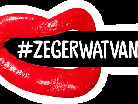 #ZegErWatVan – Stop Victim Blaming