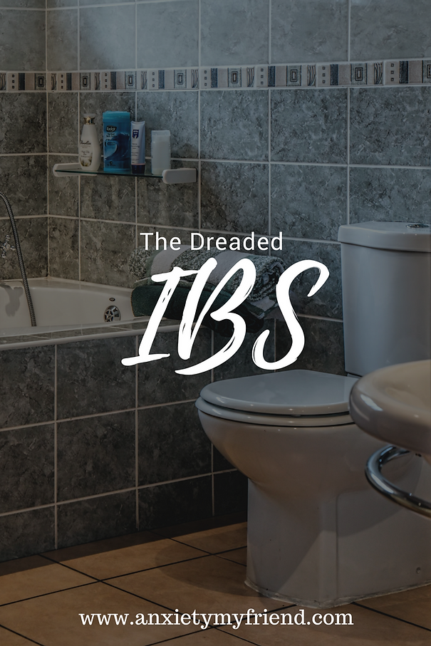 The Dreaded IBS | Anxiety My Friend | Blog | United States