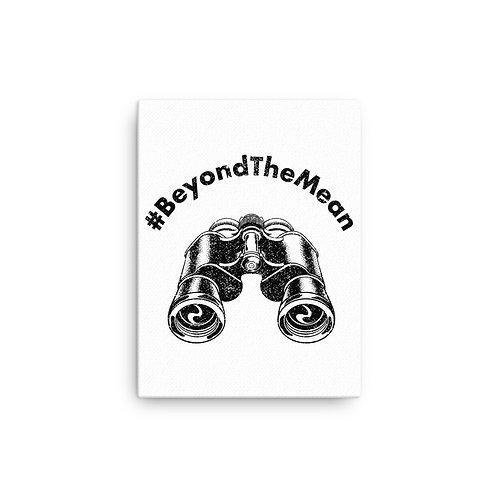 #BeyondTheMean 12x16 Canvas