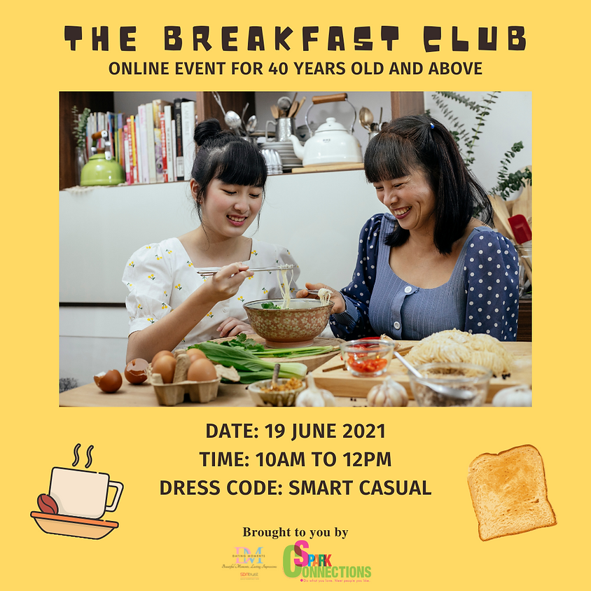 The Breakfast Club: 40 Years Old and Above (CALLING FOR GENTS)