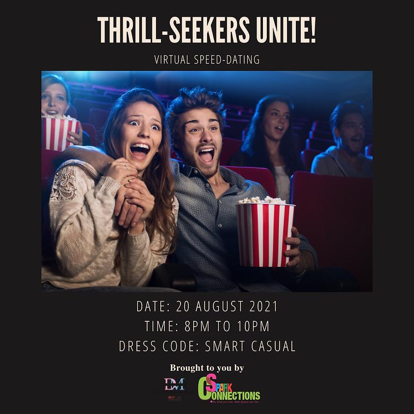 Thrill-Seekers Unite!