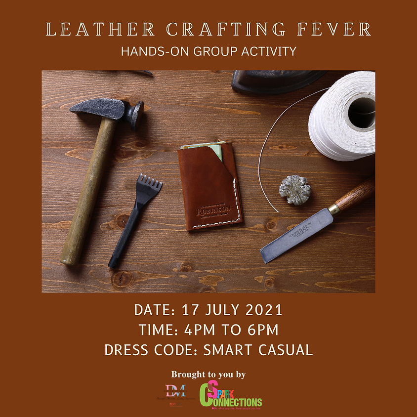 Leather Crafting Fever (3) (LAST SLOT FOR LADIES)