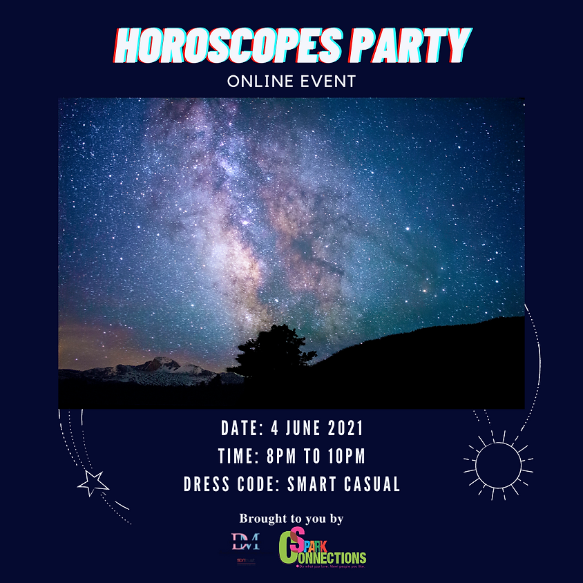 Horoscopes Party (CALLING OUT FOR LADIES)