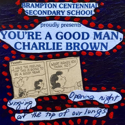 """""""You're A Good Man Charlie Brown"""""""