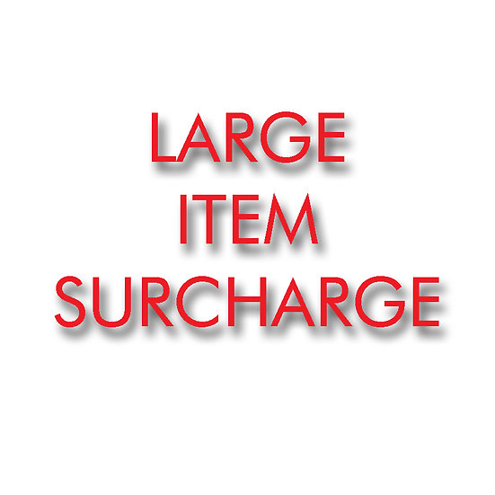 LARGE ITEM SURCHARGE