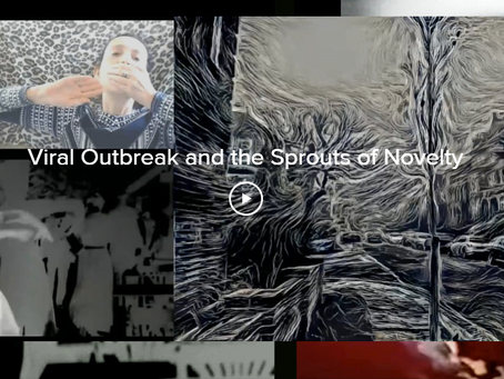 Viral Outbreak and the Sprouts of Novelty