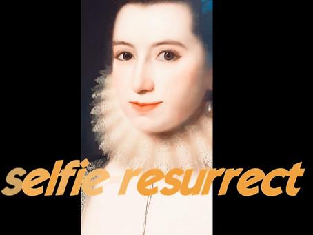 Selfie-Resurrect - Online Exhibition