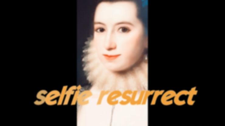 Selfie-Resurrect by Lila Moore, 2019