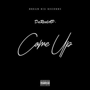 Come Up Cover Art (Explicit).jpg