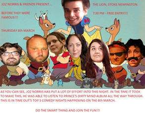 Joz Norris & Friends Present...Before They Were Famous!!!