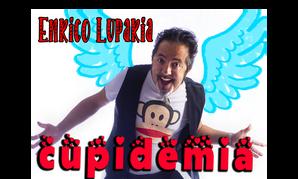 CUPIDEMIA - ENRICO LUPARIA