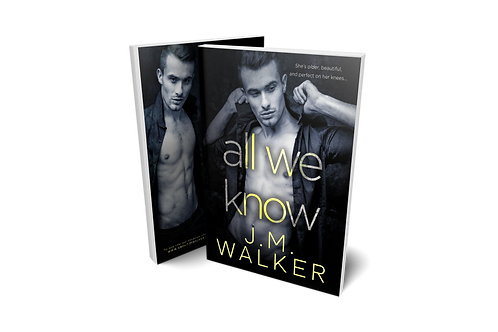 All We Know (A Novella)