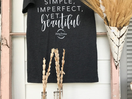 Simple, Imperfect, yet Beautiful