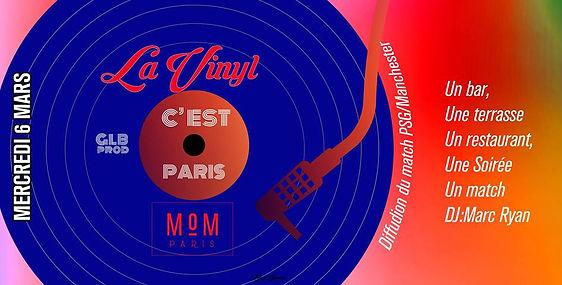 06/03/2019 the MoM c est Paris | Les Soirées La Vinyl | France