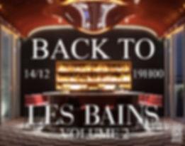 back to les bains volume 2 mercredi 14Décembre 19H