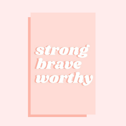 Strong Brave Worthy Greeting Card