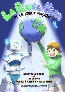 10H50 : La planete bleu et le robot magique