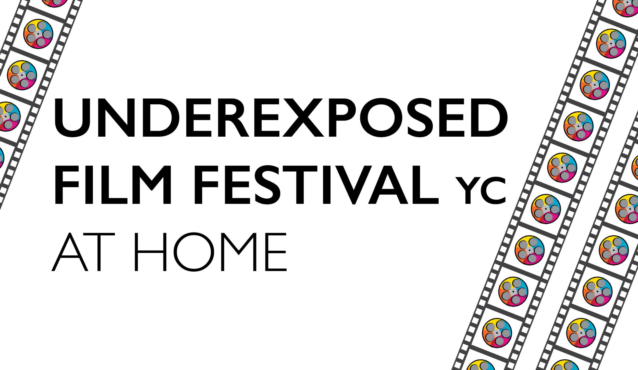 Underexposed Film Festival yc at Home