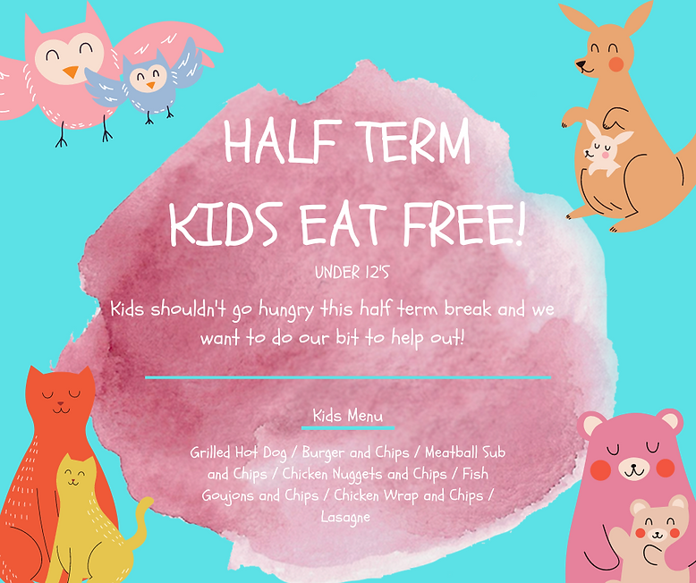 HALF TERM KIDS EAT FREE! (2).png