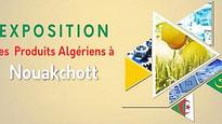 4 édition de l'exposition des produits algériens à Nouakchott (Mauritanie)