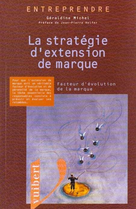 La strategie d'extension de marque - MICHEL G.