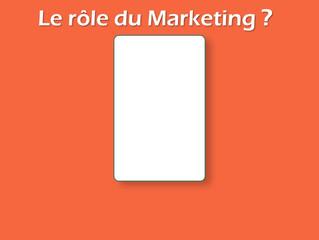 Le rôle du marketing