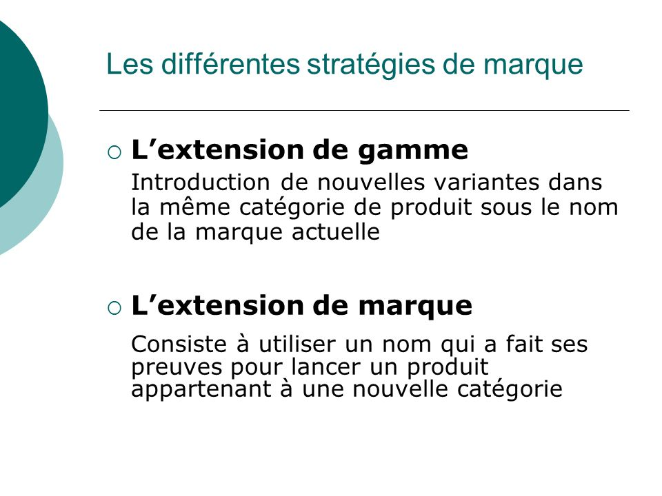extention marque VS extension gamme