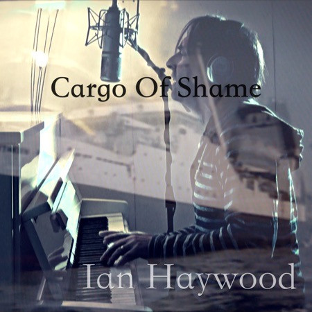 Cargo of Shame - Ian Haywood