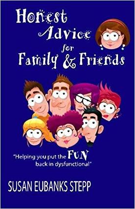 Honest Advice for Family and Friends.jpg