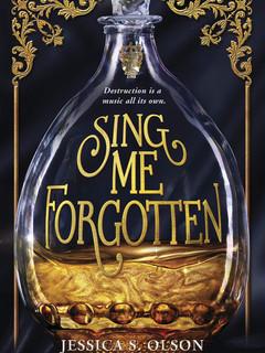 Sing Me Forgotten by Jessica S. Olsen