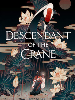 Descendants of the Crane by Joan He