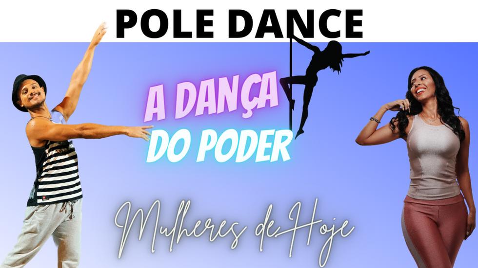 Pole Dance : A Dança do Poder