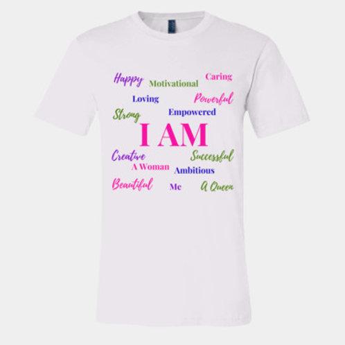 Women's (I AM) Affirmation T-shirt (Pre-Order)