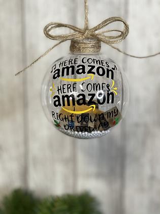 Amazon Ornament/ Mini Amazon Ornament/ Here come amazon.