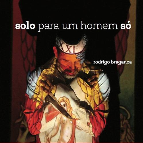 CD Solo Para Um Homem Só (digipack)
