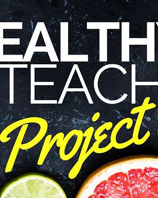 Healthy teacher project.jpg