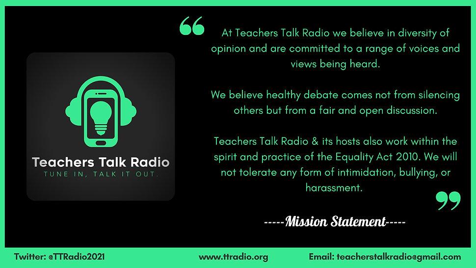 Teachers Talk Radio Mission Statement