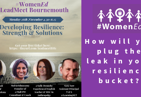 WomenEd LeadMeet - Resilience: Strengths & Solutions