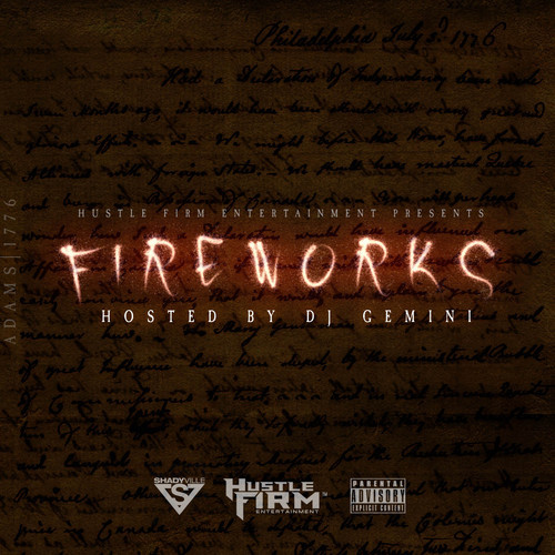 Listen to: The Fireworks Mixtape Hosted by DJ Gemini