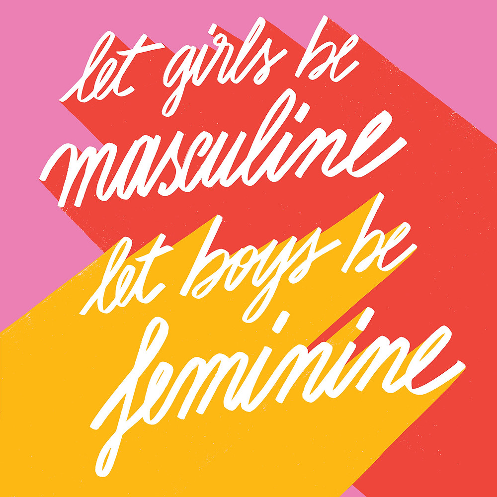 Let girls be masculine, let boys be feminine