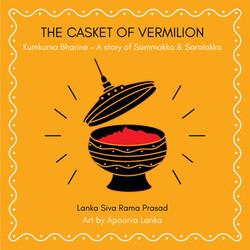 The Casket of Vermilion (Kumkuma Bharine